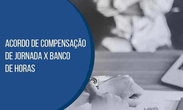 Acordo De Compensação De Jornada X Banco De Horas Blog